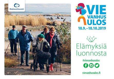 Elämyksiä luonnosta - Vie vanhus ulos -kampanja 10.9.-10.10.2019